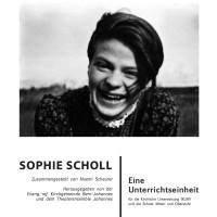 Unterrichtseinheit Sophie Scholl