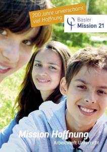 Unterrichtseinheit «Mission Hoffnung»