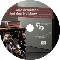 DVD «Da draussen bei den Heiden»